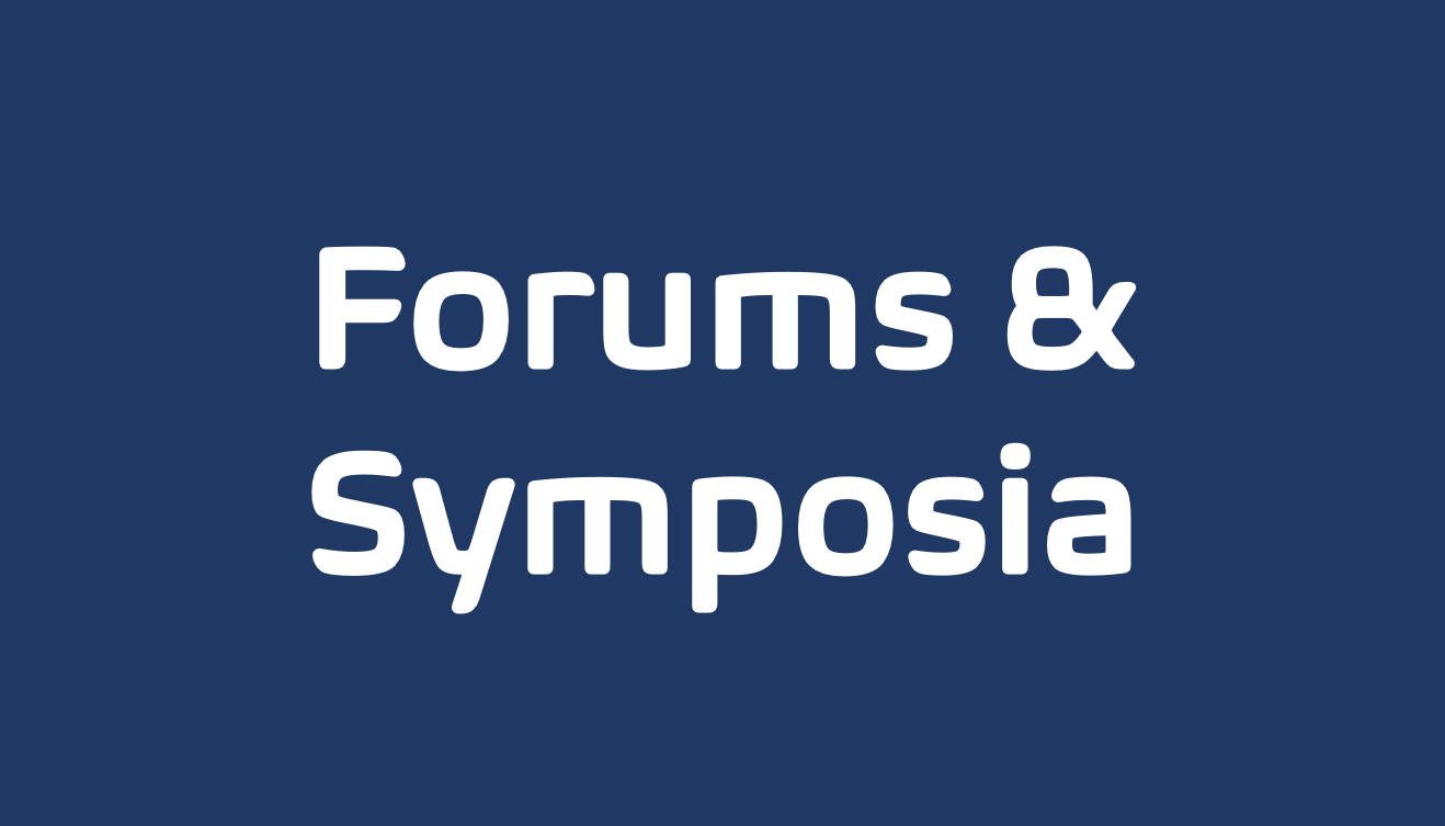 Forums & Symposia