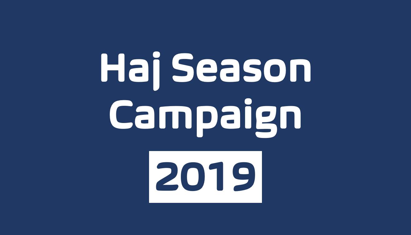 Haj Season Campaign (2019)